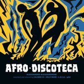 Afro Discoteca (Reworked and Reloved)