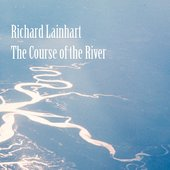The Course of the River