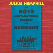 Julius Hemphill (1938 - 1995): The Boyé Multi-National Crusade for Harmony (Box Set)