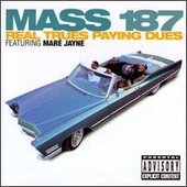 mass_187-real_trues_payin_dues-1996