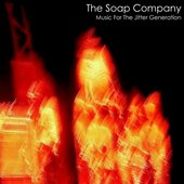 The Soap Company - Music For The Jitter Generation