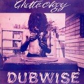 Ghetto-ology Dubwise