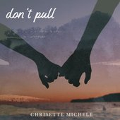 Don't Pull - Single