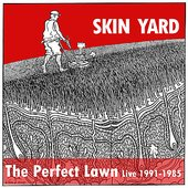 The Perfect Lawn (Live 1991 - 1985)