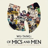 Of Mics and Men [Explicit] (Music From The Showtime Documentary Series)