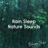 Rain Sleep & Nature Sounds