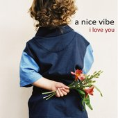 A Nice Vibe - I Love You (July 22, 2010)