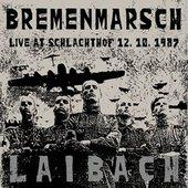 Bremenmarsch (Live,12.10.1987, Schlachthof)