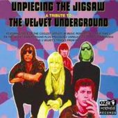 Unpiecing the Jigsaw - A Tribute to The Velvet Underground