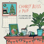 It's Christmas and I Fucking Miss You (feat. PUP) - Single
