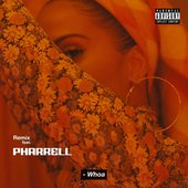 Whoa (feat. Pharrell Williams) [Remix] - Single