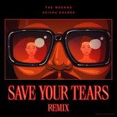 Save Your Tears (Remix) - Single