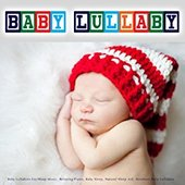 Baby Lullaby - Baby Lullabies for Sleep Music, Relaxing Piano, Baby Sleep, Natural Sleep Aid, Newborn Baby Lullabies