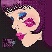 Bangs & Lashes