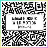 Wild Motion