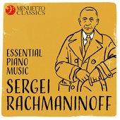 Sergei Rachmaninoff: Essential Piano Music