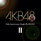 AKB48 15th Anniversary Single PLAYLIST II
