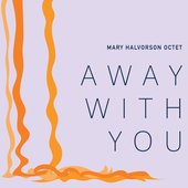 Away with You