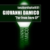 Giovanni Damico – Far From Here