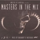 Masters Of Hardcore presents Masters In The Mix Vol.1 (Mixed Version)