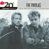 20th Century Masters - The Millennium Collection / The Best Of The Payolas