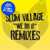 We Do It Remixes
