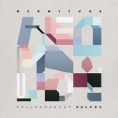 Pollyanarchy (Deluxe)