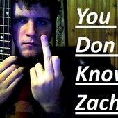 Avatar for YoudontknowZach