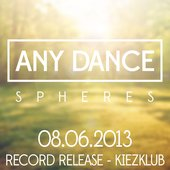 Any Dance - 08.06.2013 Record Release - Kiezklub - Dresden/Germany