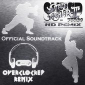 OverClocked ReMix: Super Street Fighter II Turbo HD Remix Official Soundtrack