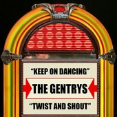 Keep On Dancing / Twist And Shout