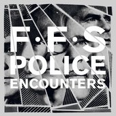 Police Encounters - Single