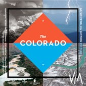 The Colorado: Music from the Motion Picture
