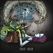 We Set To Fire - Erase/Begin [2009]