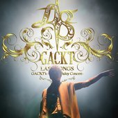 GACKT's -45th Birthday Concert- LAST SONGS