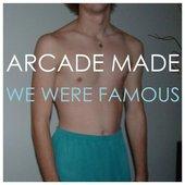 We Were Famous