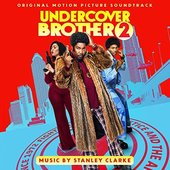 Undercover Brother 2 (Original Motion Picture Soundtrack)