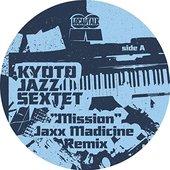 Mission (Jaxx Madicine Remix)