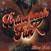 Bring Back The Funk LP - Part 4