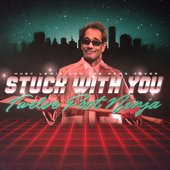 Stuck With You - Single