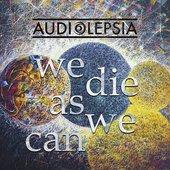 We Die As We Can