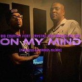 On My Mind (feat. Crystal & Markus Milano) - Single