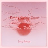 Going Going Gone (Edit)