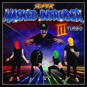 Super Masked Intruder III Turbo