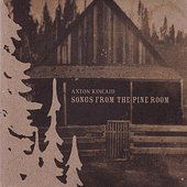 Songs From The Pine Room