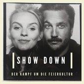 Leonie Gerner & Julian Krohn : SHOW DOWN - Der Kampf Um Die Feierkultur