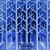 Black Rivers Remix EP