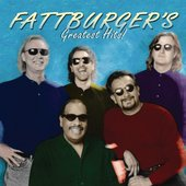 Fattburger's Greatest Hits!