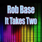 It Takes Two (Re-Recorded / Remastered)