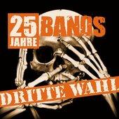Dritte Wahl: 25 Jahre - 25 Bands